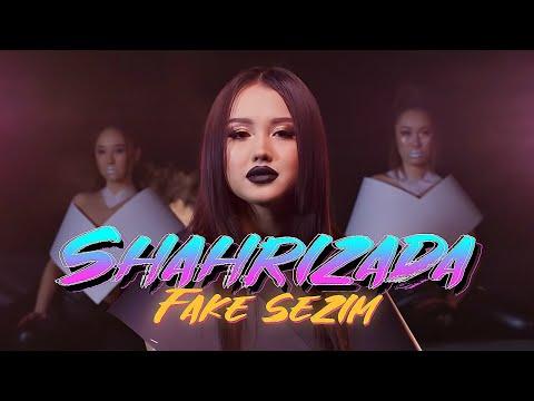 Shahrizada - Fake Sezim