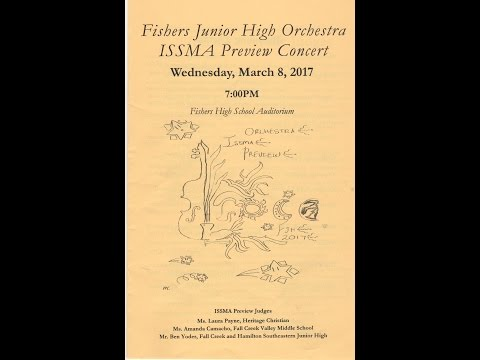 2017 Fishers Junior High School ISSMA Preview Concert
