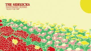 """The Sidekicks - """"Elegy for Tim"""" (Full Album Stream)"""