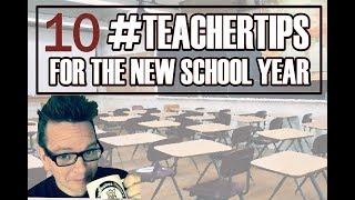 TEN #TeacherTips for Starting Off the New School Year