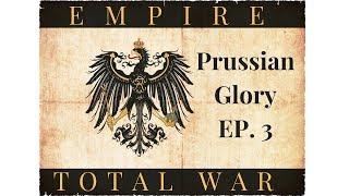 Empire Total War:  Prussian Glory Ep. 3 - Great Britain & Austria Declare War