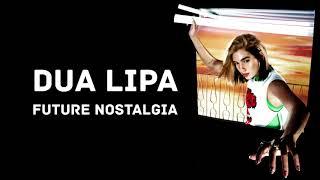 Dua Lipa - Future Nostalgia (Lyrics)