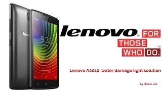 Lenovo A2010 water damage light solution