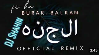 fi-ha-arabic-hard-bass-mix-dj-shahin-burak-balkan-2020-arabic-song-arabic-song-2020