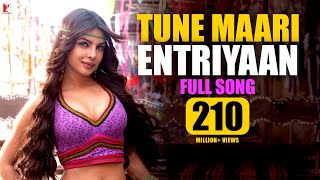 Repeat youtube video Tune Maari Entriyaan - Full Song | Gunday | Ranveer Singh | Arjun Kapoor | Priyanka Chopra