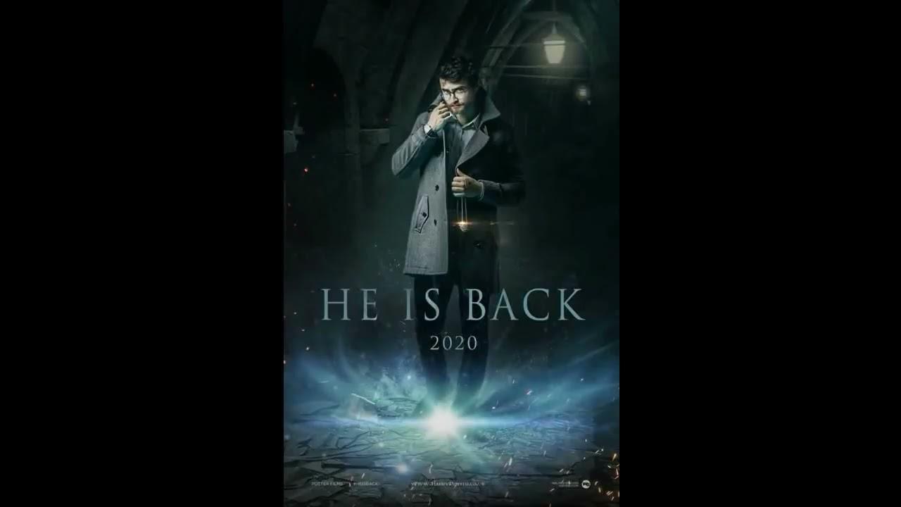 he is back2020first look trailer releasedharry potter
