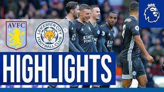 Superb EIGHTH Successive Premier League Win | Aston Villa 1 Leicester City 4