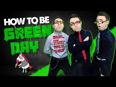 How To Be Green Day!