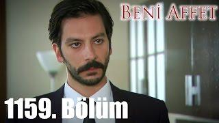Video Beni Affet 1159. Bölüm download MP3, 3GP, MP4, WEBM, AVI, FLV September 2017