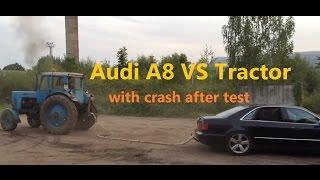 Audi A8 vs Tractor pull test crash