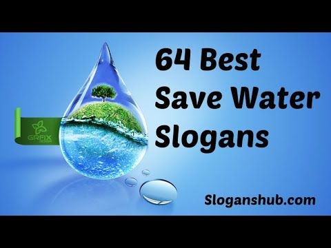 Top Slogans On Save Water In English Which Helps You In Your