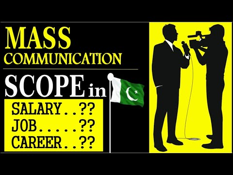 BS Mass Communication Scope In Pakistan | Salary/Job Type/Career For Mass Communication
