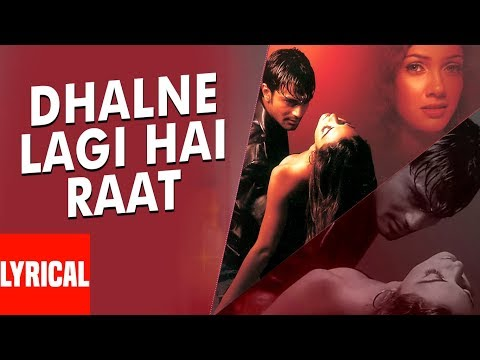 """Dhalne Lagi Hai Raat"" Lyrical Video   Inteha   Sonu Nigam, Shreya Ghoshal   Nauheed Cyrusi"