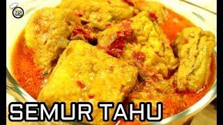 "Cara Membuat ""Semur Tahu"" Pedas Mantap | Aneka Resep Masakan Indonesia"