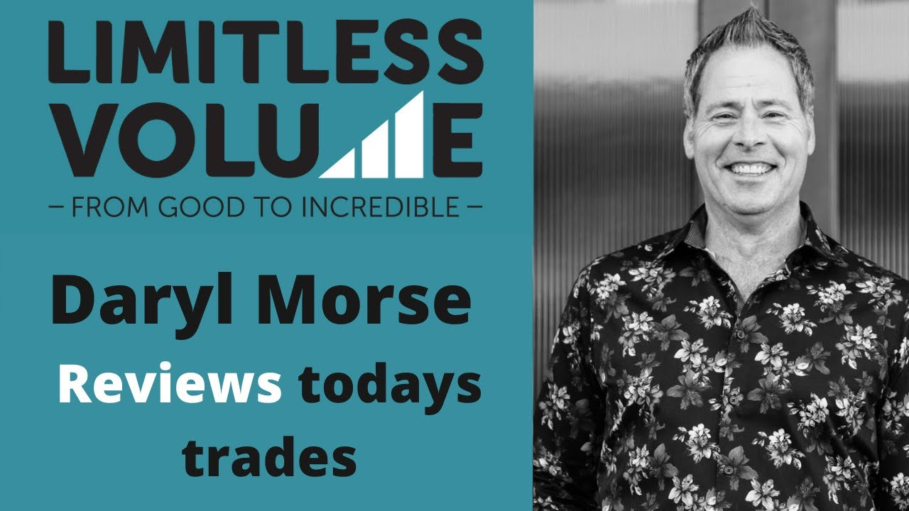 Daryl Morse reviews today's trades.