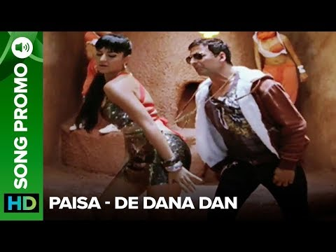 Paisa (Song Promo) | De Dana Dan | Akshay Kumar & Katrina Kaif