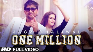 One Million Full Video | JAGZ DHALIWAL | T-Series Apnapunjab