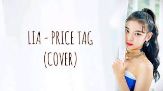 LIA 리아 - PRICE TAG (COVER) 1 HOUR LOOP / 1시간