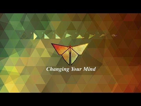 Changing Your Mind - Pastor Steve McKinney