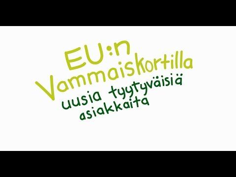 EU:n Vammaiskortilla uusia tyytyväisiä asiakkaita