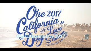 One California Day 2017 公式サイト http://www.onecaliforniaday.jp/ ...