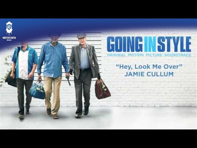 Going In Style Official Soundtrack | Hey Look Me Over - Jamie Cullum | WaterTower