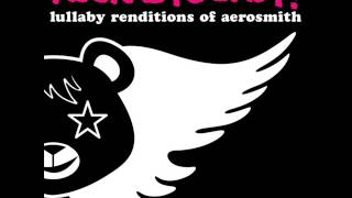 Dream On - Lullaby Renditions of Aerosmith - Rockabye Baby!