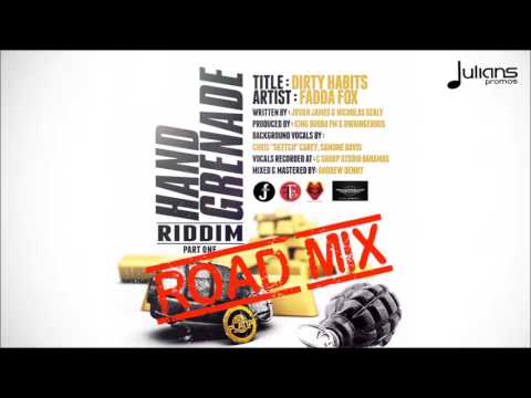 "Fadda Fox - Dirty Habits (Official Road Mix) ""2017 Soca"""