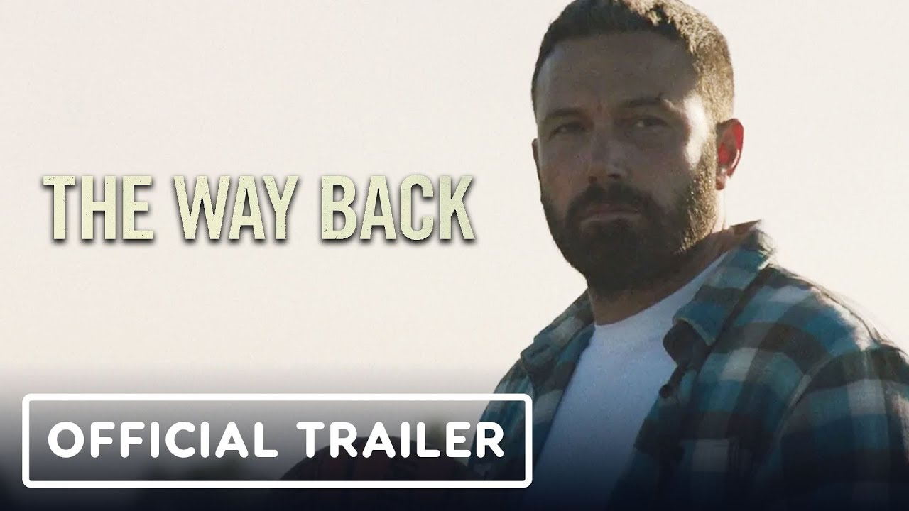 The Way Back - Official Trailer (2020) Ben Affleck, Janina Gavankar