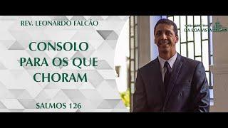 Consolo para os que choram   Rev. Leonardo Falcão   IPBV