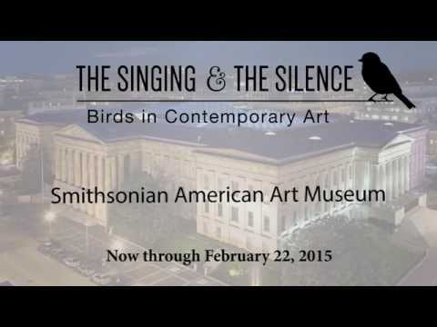 The Singing and the Silence: Birds in Contemporary Art - Smithsonian American Art Museum
