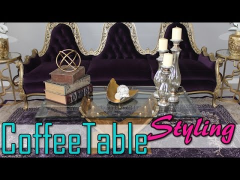 Coffee Table Styling | Watch Me Decorate my Coffee Table