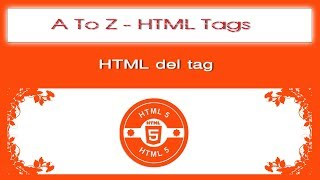 A To Z HTML Tags | html del tag tutorial