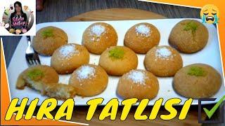 (Tatlı) Soğuk Şerbetli Hira Tatlısı Tarifi Nasıl yapılır ? Sibelin mutfağı ile yemek tarifleri