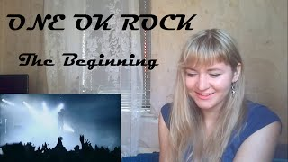 ONE OK ROCK - The Beginning |Live Reaction|