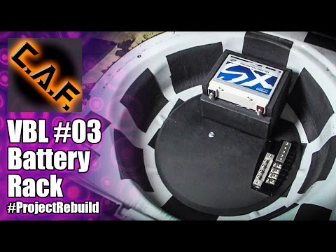 Car Audio Battery Rack - VBL #3 - #ProjectRebuild - CarAudioFabrication