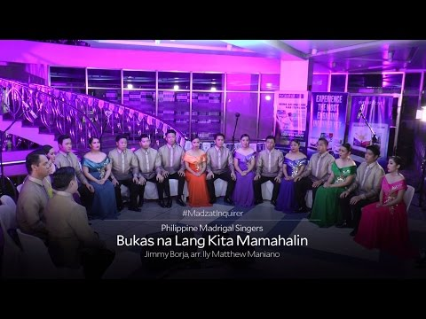 Bukas Na Lang Kita Mamahalin -- Philippine Madrigal Singers live at Inquirer