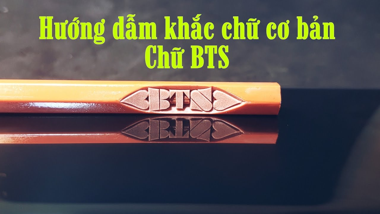 Vlog khắc 12: Khắc tên nhóm nhạc BTS bằng font chữ in cách điệu |TranVuPencil