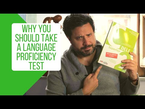 Why You Should Take A Language Proficiency Test