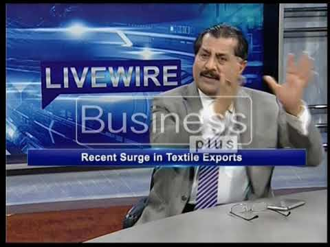 LIVE WIRE | Textile Sector | Ayaz Rana | 27, March 2018