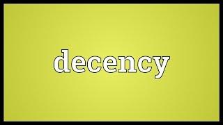 Decency Meaning
