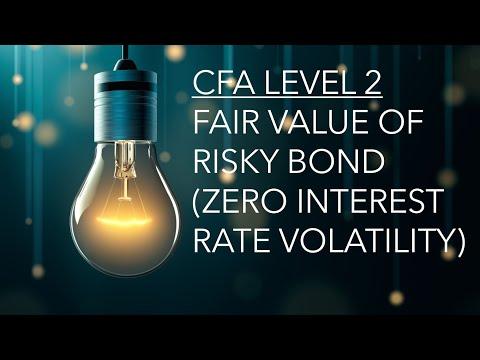CFA Level 2 (2019): Fixed Income - Calculating FV of Risky Bond No IR Volatility