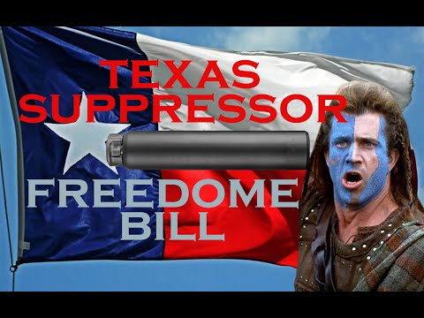 HOW LEGAL IS THE TEXAS SUPPRESSOR FREEDOM BILL??