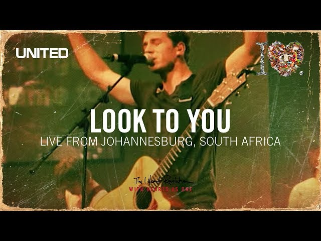 Look To You - iHeart Revolution - Hillsong UNITED