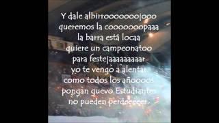 Barra Los Saltamontes / Y dale albirrojo / Estudiantes de Mérida FC
