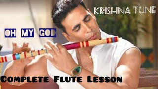 Download OMG | Oh My God | Krishna Flute Tune | Akshay Kumar | Easy Hindi/Urdu Flute Tutorial, MP3 song and Music Video