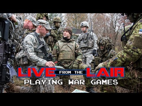 Playing War Games | Live From The Lair