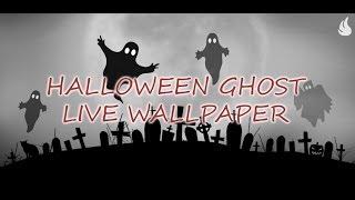 Halloween Ghost Live Wallpaper
