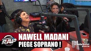 Nawell Madani piège Soprano #PlanèteRap