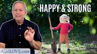 Work Makes Us Happy And Strong - Real Love Nugget with Greg Baer